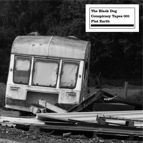 Conspiracy Tapes 001 Flat Earth by The Black Dog (Downloads)
