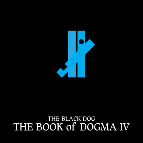 Book of Dogma IV by The Black Dog (Downloads)