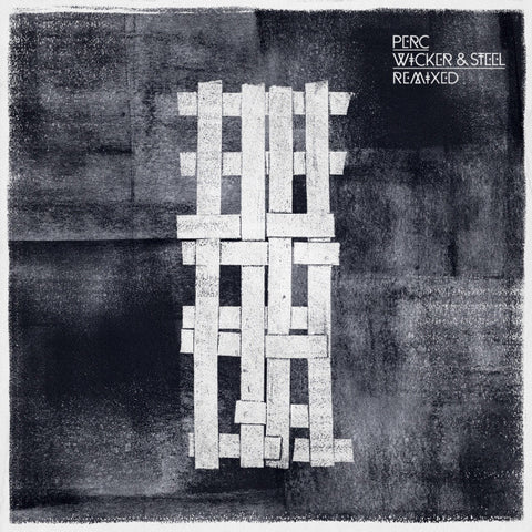 Wicker & Steel Remixed by Perc (Vinyl)