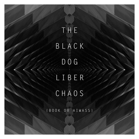 Liber Chaos (Book Ov Aiwass) by The Black Dog (Vinyl)
