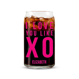 Can Shaped Glass Personalized - I Love You Like XO Printing Fuchsia