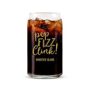Can Shaped Glass Personalized - Pop Fizz Clink! Printing Gold