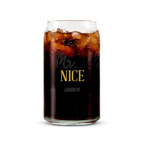 Can Shaped Glass Personalized - Mr. Nice Standard Font