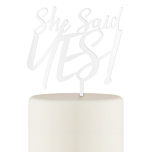She Said Yes! Acrylic Cake Topper - White