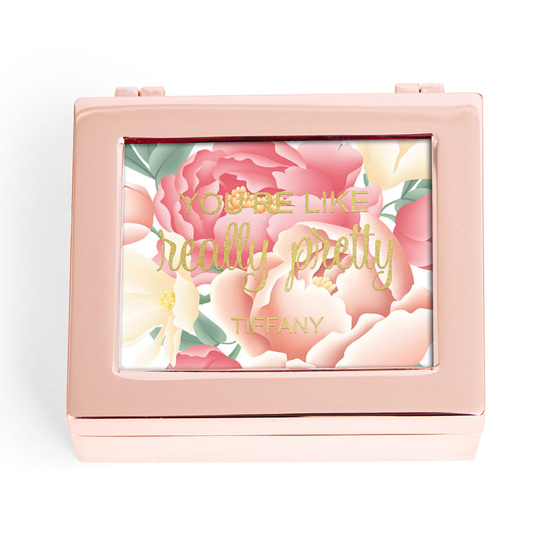 Rose Gold Personalized You're Like Really Pretty Floral Print Jewelry Box