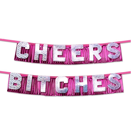 Bachelorette Party Cheers Bitches Party Banner