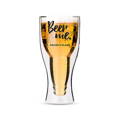 Personalized Beer Me Double Walled Pilsner Beer Glass