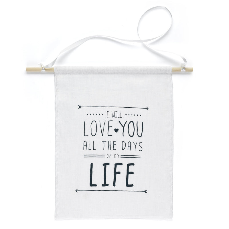 I Will Love You All the Days of My Life Wedding Ceremony Banner