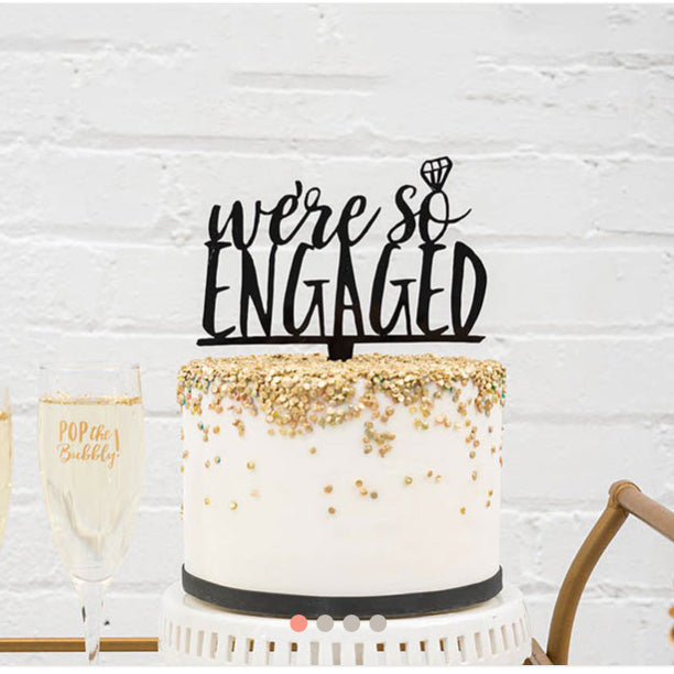 Gold Glitter Cake We're So Engaged Acrylic Wedding Cake Bridal Shower Topper