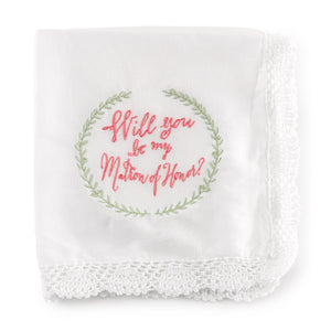 Will You Matron of Honor Wedding Day Hanky