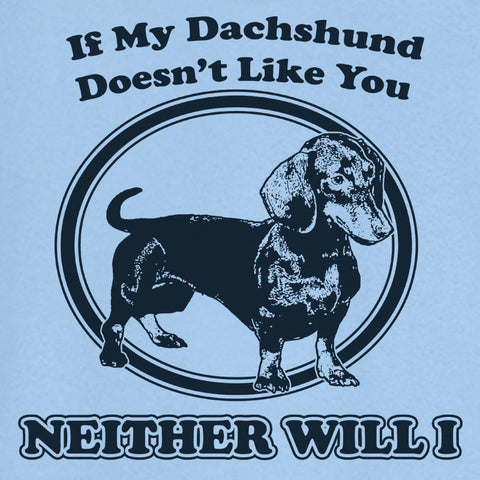 My Dachshund Funny Novelty T Shirt