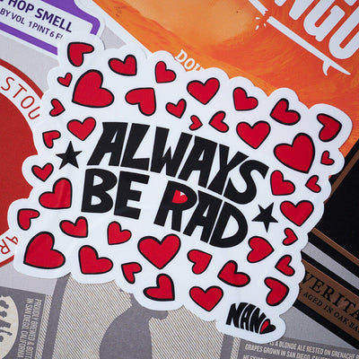 Always Be Rad - Vinyl Sticker | Fine Art and Limited Edition Prints | The Art Of Nan Coffey