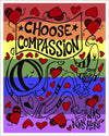 Paper Print | Choose Compassion Rainbow | The Art and Fun Of Nan Coffey | NanWasHere - 1