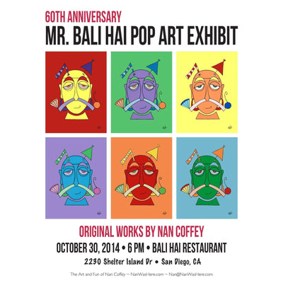 Mr Bali Hai 60th Anniversary Pop Art Exhibit | Fine Art and Limited Edition Prints | The Art Of Nan Coffey