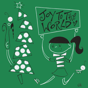 Joy To The World | The Art and Fun Of Nan Coffey | NanWasHere