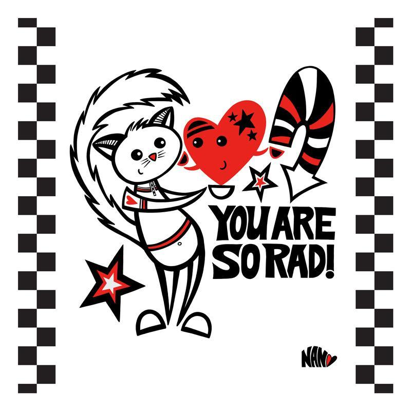You Are So Rad! - Signed Print | Fine Art and Limited Edition Prints | The Art Of Nan Coffey