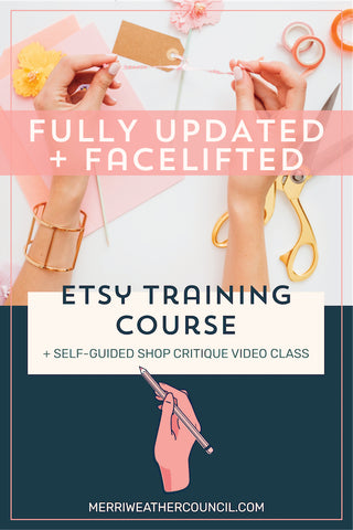 Etsy Training Course + Self Guided Critique