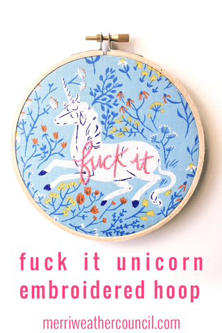 Fuck it Unicorn Embroidered Hoop
