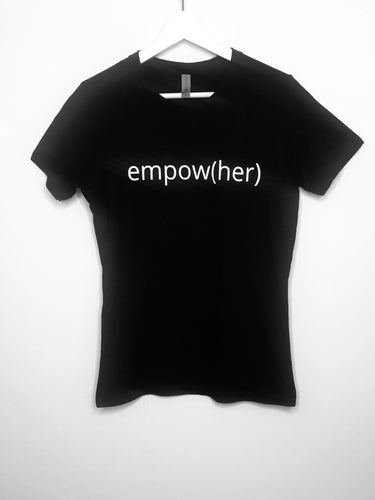 Empow(Her) Shirts