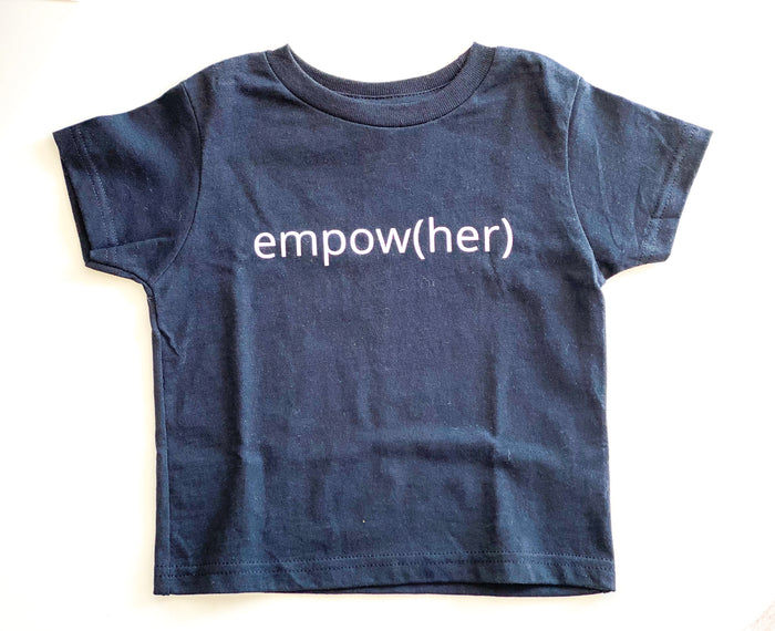 Empow(Her) Toddler Shirts