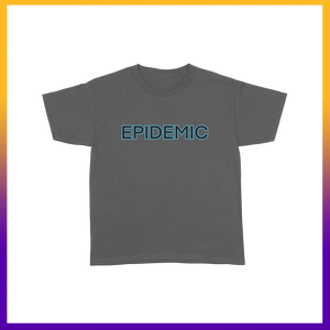 EPIDEMIC Grey Shirt + Digital Download