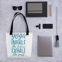 Load image into Gallery viewer, Tote Bag- YOGA INHALE THE FUTURE, EXHALE THE PAST