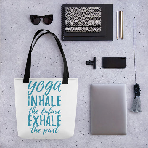 Tote Bag- YOGA INHALE THE FUTURE, EXHALE THE PAST