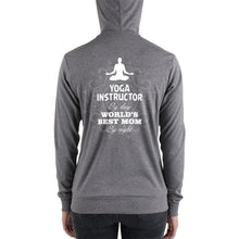 Load image into Gallery viewer, Ladies Zip Hoodie-YOGA INSTRUCTOR BY DAY, WORLD'S BEST MOM BY NIGHT