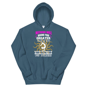 Unisex Hooded Sweatshirt-MINDING YOUR OWN BUSINESS