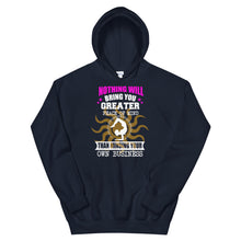 Load image into Gallery viewer, Unisex Hooded Sweatshirt-MINDING YOUR OWN BUSINESS