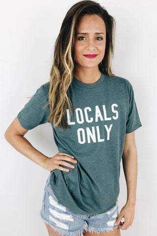 Locals Only Statement Tee