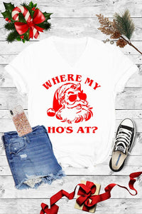 WHERE MY HO'S TEE (V-NECK)