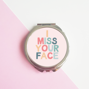I Miss your face rainbow pocket mirror.