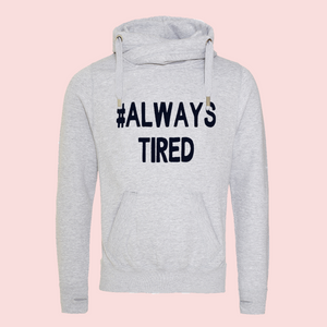 products/Alwaystiredgrey.png