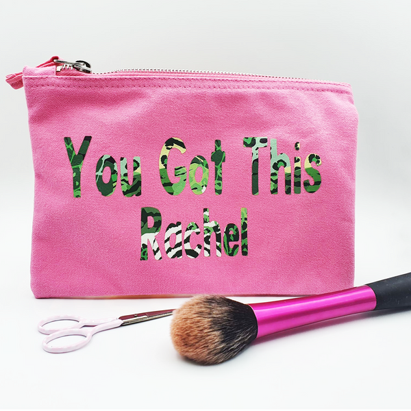 You Got This Personalised Pouch/ Make up Bag/ Pencil Case