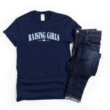 Raising Girls Tshirt Rachel J Designs