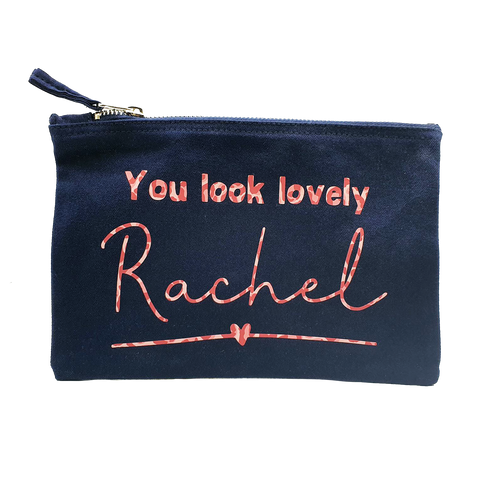 You look lovely Personalised Pouch/ Make up Bag/ Pencil Case