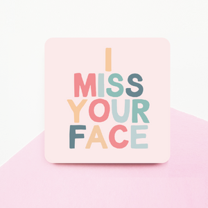 I Miss your face Rainbow Coaster