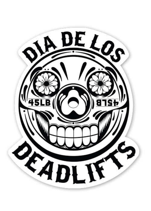 'Dia de los Deadlifts' Sticker - Black on White