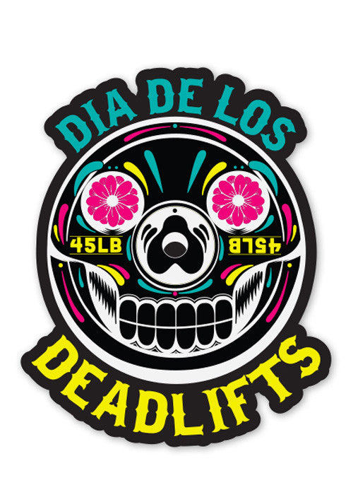 'Dia de los Deadlifts' Sticker - Neon