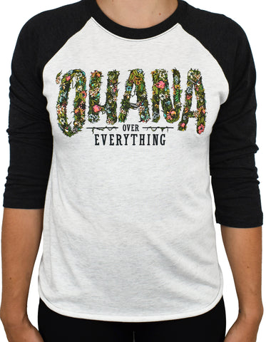 'Ohana Over Everything' 3/4 RAGLAN II - Black/White