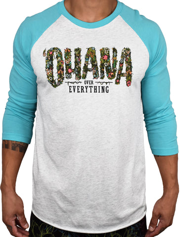 'Ohana Over Everything' 3/4 RAGLAN II - Teal/White