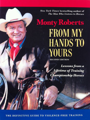 From My Hands to Yours by Monty Roberts