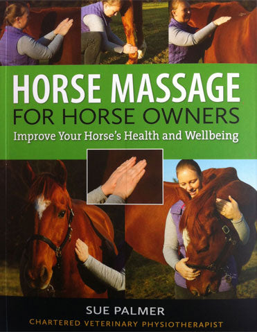 Horse Massage for Horse Owners by Sue Palmer