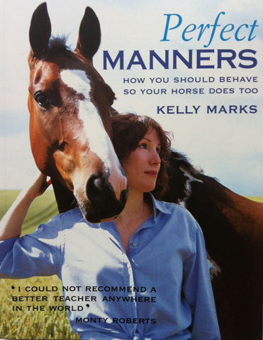 Perfect Manners by Kelly Marks