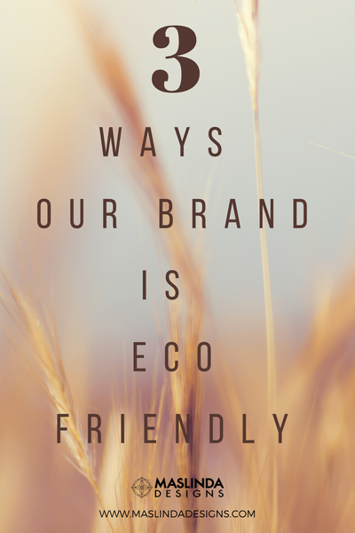 how our brand is eco friendly