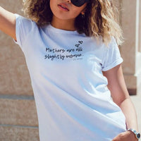 Mothers are all slightly insane Short-Sleeve Unisex T-Shirt