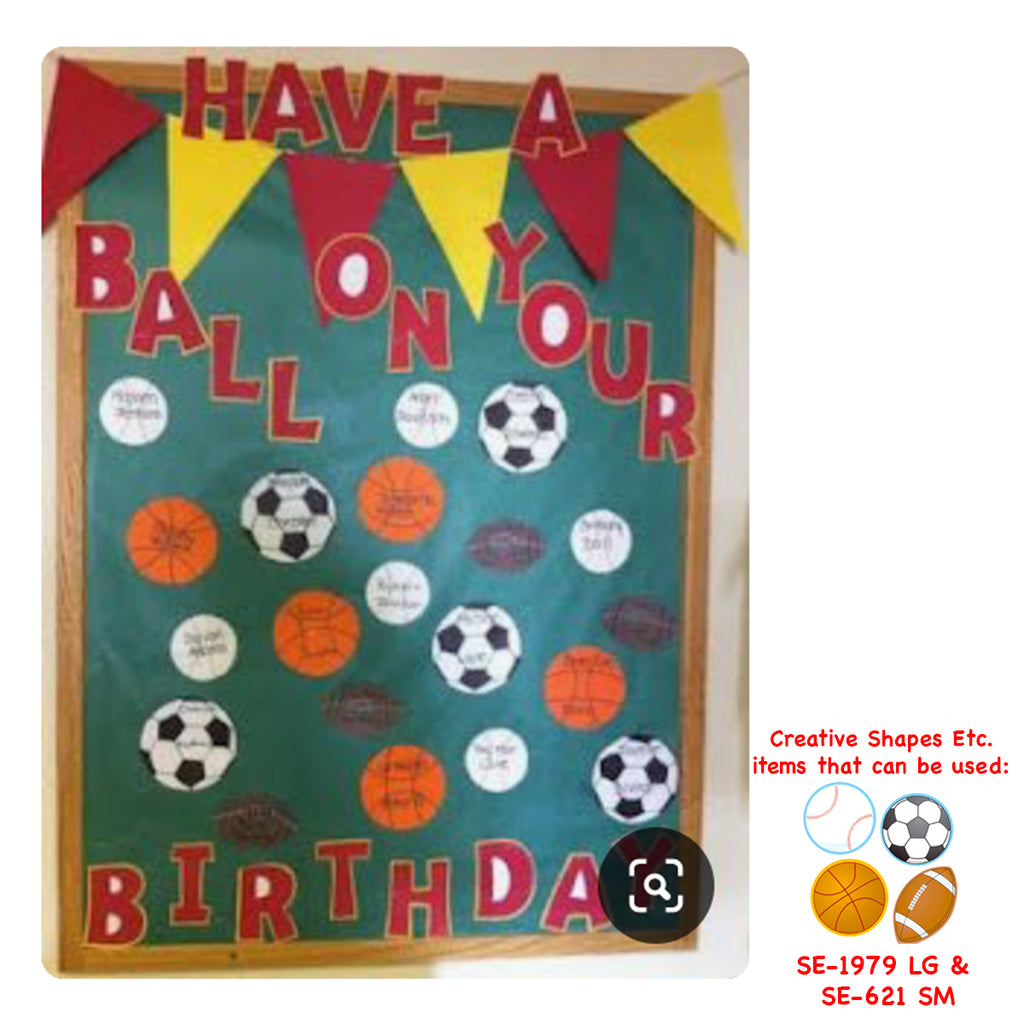 Have A Ball On Your Birthday! - Sports Themed Bulletin Board Display