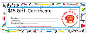 Gift Certificate - $15.00 - Creative Shapes Etc.