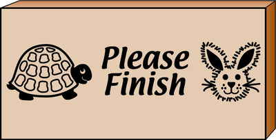 Teacher's Stamp - Please Finish